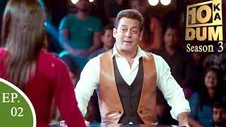 Dus Ka Dum Season 3 - Salman Khan Episode 2 June 2018