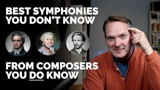 Musical Moments, Ep. 43: Best Lesser-known Symphonies by the Masters