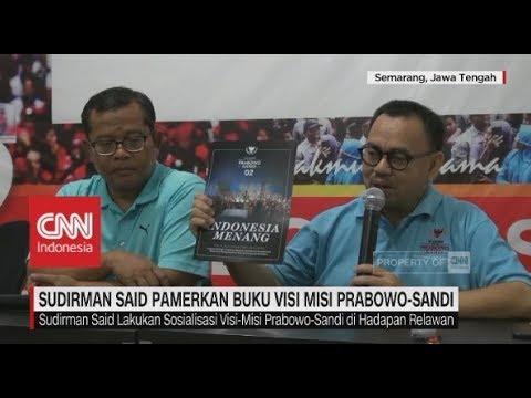 Jelang Debat, Sudirman Said Pamerkan Buku Visi Misi Prabowo-Sandi Mp3