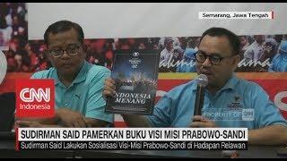 Jelang Debat, Sudirman Said Pamerkan Buku Visi Misi Prabowo-Sandi
