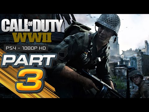 Call of Duty WW2 Walkthrough Gameplay Part 3 - STRONGHOLD - Campaign Mission 3