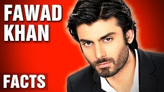 11 Incredible Facts About Fawad Khan