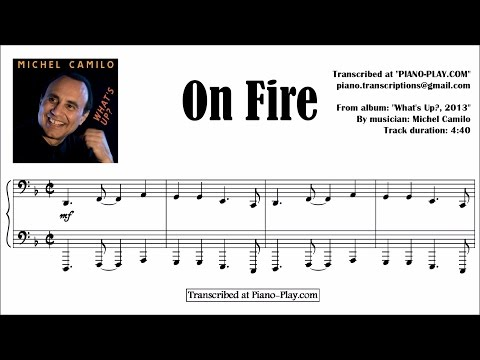 Michel Camilo - On Fire / from album: What's Up, 2013 (transcription)