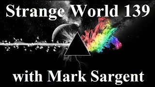 Calls from the Flat Earth World - SW139 - Mark Sargent ✅