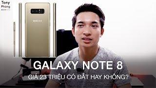 [T.Vlog #23] Galaxy Note 8 giá 23 triệu có đắt không? Tony Phùng