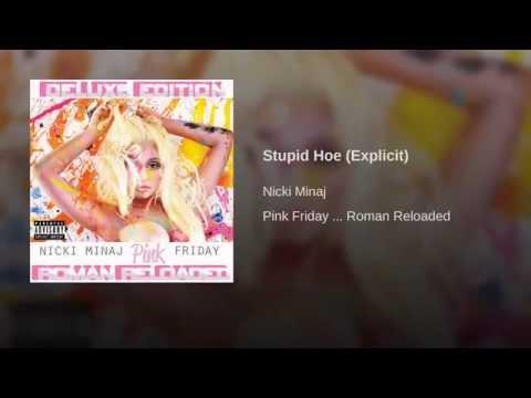 Stupid Hoe (Explicit)