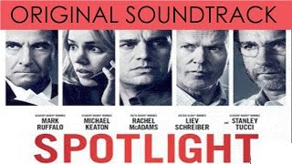 Spotlight FULL SOUNDTRACK OST By Howard Shore Official