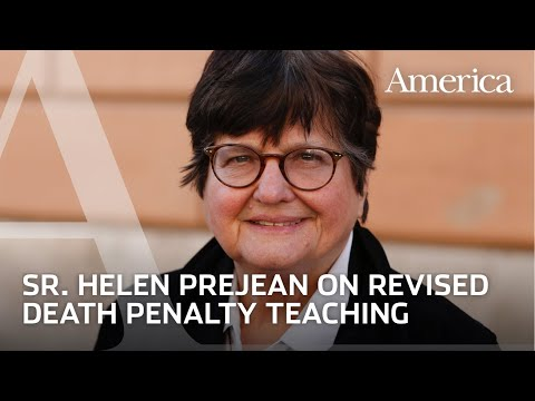 Sister Helen Prejean on Pope Francis' revision of the death penalty teaching