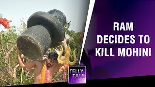 Ram does Shiv Ling Pooja with Nagori Baba to kill Mohini | Manmohini