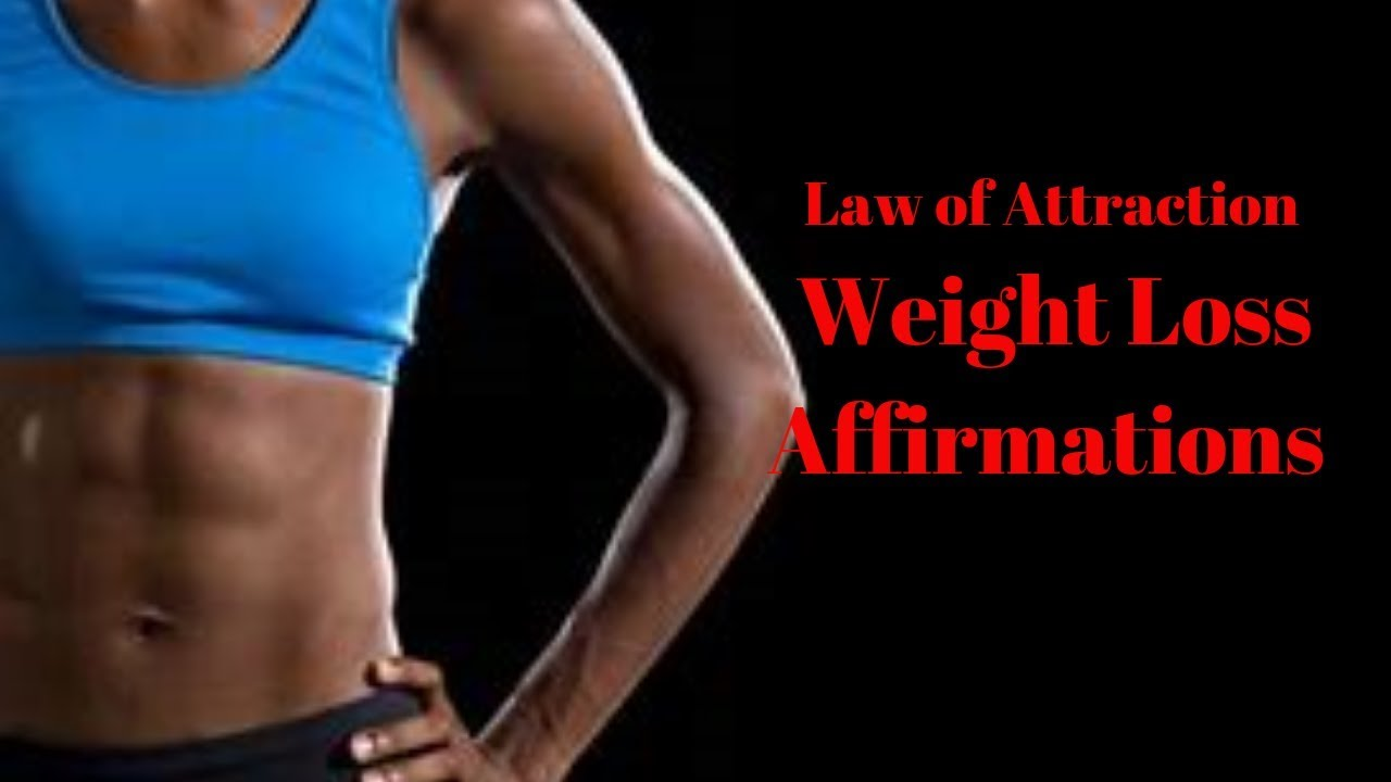 Law of Attraction Weight Loss Affirmations - Manifest ...