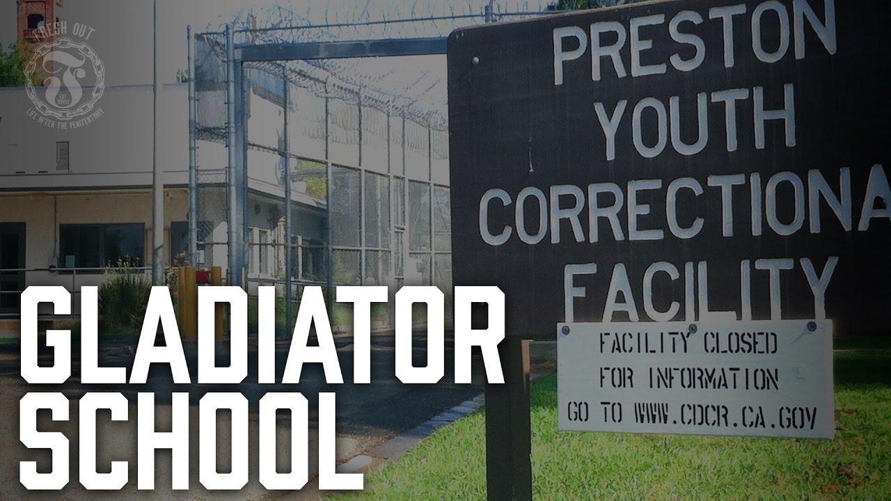Gladiator School - California Youth Authority - Prison Talk 10 4