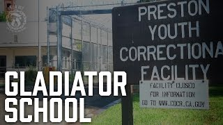 Gladiator School - California Youth Authority - Prison Talk 10.4