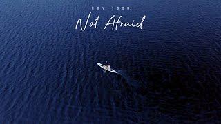 Play Not Afraid