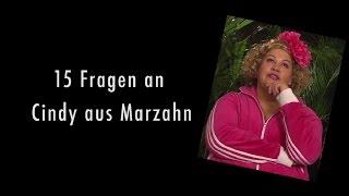 """""""Vielleicht spielt mich die Ferres?"""" -- 15 Fragen an Cindy aus Marzahn"""