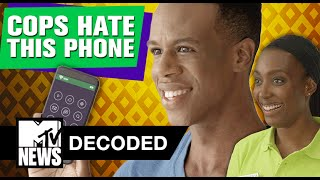 why do cops hate this phone   decoded   mtv news