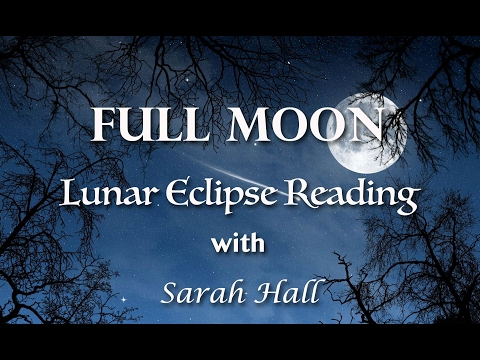 Full Moon Lunar Eclipse Reading for...