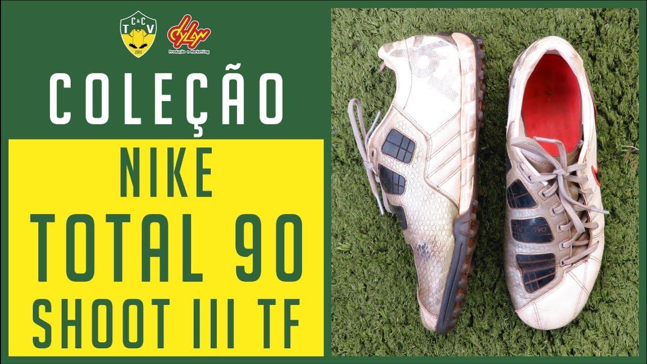 CHUTEIRA NIKE TOTAL 90 SHOOT III TF - MINHAS CHUTEIRAS (Nº 52) - COLEÇÃO DE  CHUTEIRAS