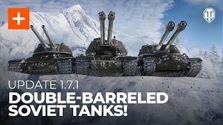 Update 1.7.1: Double-Barreled Soviet Tanks!