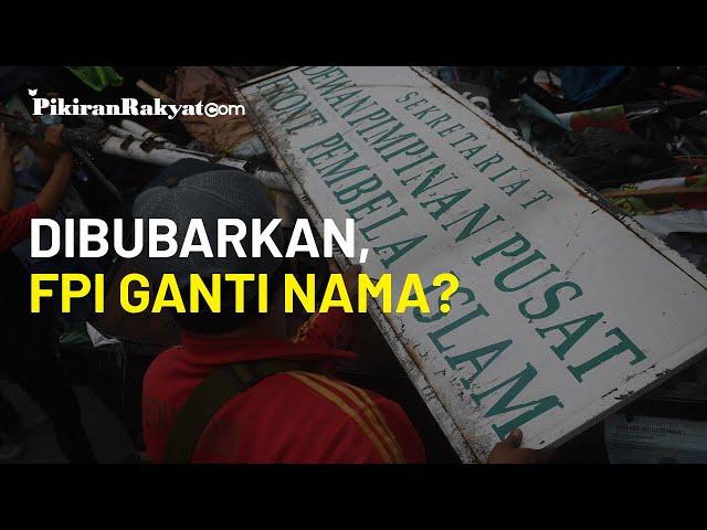 Dibubarkan Pemerintah, Front Pembela Islam (FPI) Putuskan Ganti Nama Jadi Front Persatuan Islam?
