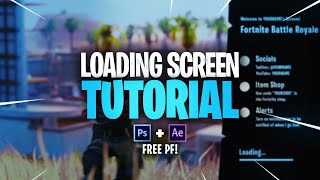 Animated Fortnite LOADING SCREEN Tutorial (FREE PSD+AEP)