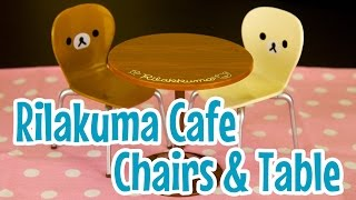 Rilakuma Cafe Table And Chairs ~ リラックマ カフェ テーブル