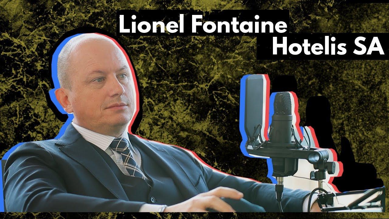Lionel Fontaine Directeur de Hotelis SA