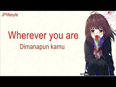 kucinta-dirimu-|-wherever-you-are---one-ok-rock-|-terjemahan-indonesia