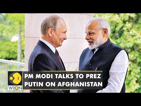 Indian PM Modi talks to Russian President Putin on Afghanistan crisis | Latest English News