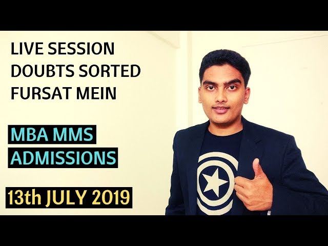 LIVE DOUBT SORTING - MBA MMS Admissions 2019 | #fursatmein