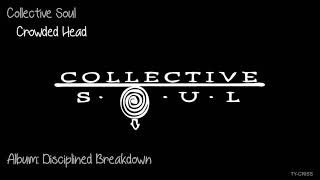 Watch Collective Soul Crowded Head video