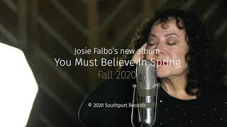 Josie Falbo   You Must Believe In Spring
