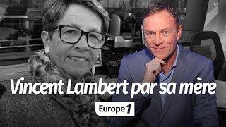 Hondelatte Raconte : Vincent Lambert par sa mère (Récit intégral)