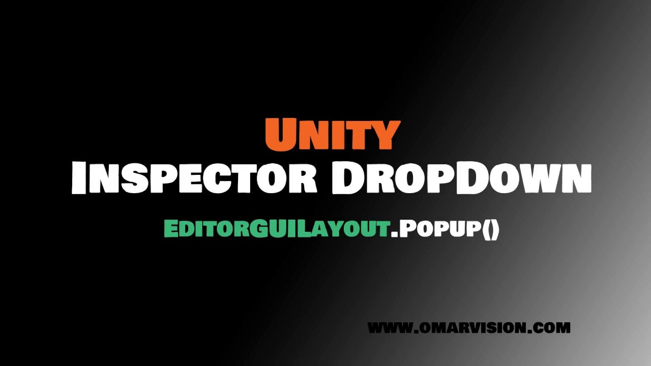 Unity Inspector Dropdown