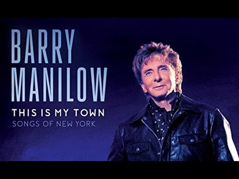 REVIEW Barry Manilow This Is My Town: Songs Of New York  2017 ALBUM