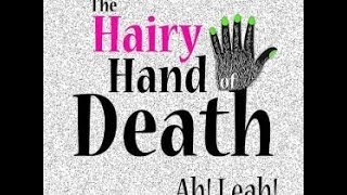 The Hairy Hand of Death - Ah! Leah! (with Bach