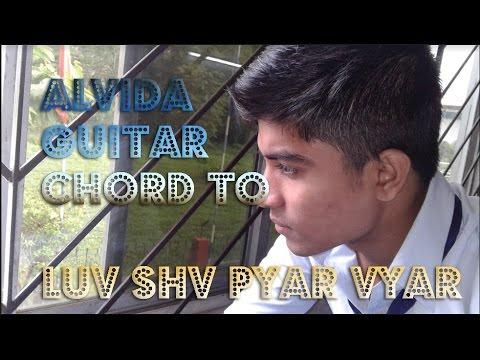 Alvida - Mohammad Irfan |GUITAR CHORD LESSON | LUV SHV PYAR VYAR ...