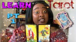 Learning Tarot For Beginners: Major Arcana PART 1