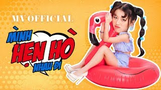 HAN SARA | MÌNH HẸN HÒ NHAU ĐI | OFFICIAL MUSIC VIDEO