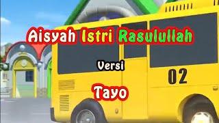 Download Tayo Lagu Aisyah Istri Rasulullah (Syakir Daulay) Lagu Untuk Anak Anak | Tayo bus Kecil