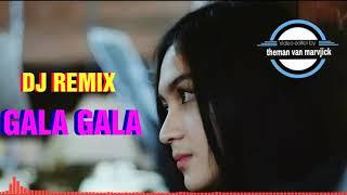 GALA GALA VERSI DJ REMIX TIKTOK || FULL BASS MANTAABB