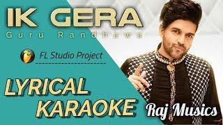 Ik Gera Instrumental   Karaoke   Guru Randhawa   Vee, Tara Mira   Raj Musics Zone   2019.mp3