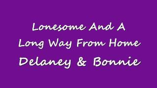 Lonesome And A Long Way From Home -  Delaney & Bonnie