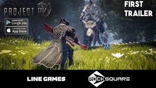 Project PK Mobile First Trailer - New Monster Hunting Game by Line Games
