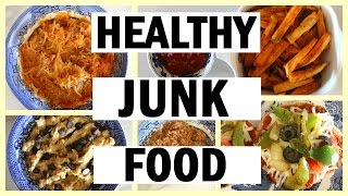 DIY Healthy Junk Food: Pizza, Cookie Dough, Fries, Pasta, & More | How To Make Healthy Comfort Food!