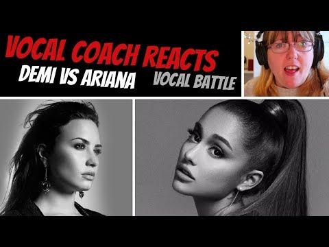 Vocal Coach Reacts to Demi Vs Ariana VOCAL BATTLE 2018