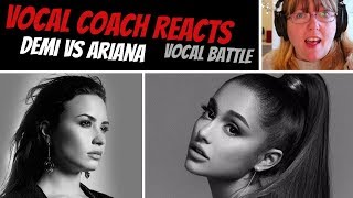 Vocal Coach Reacts to Demi Vs Ariana VOCAL BATTLE 2018