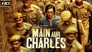 Main Aur Charles 2016 With English Subtitle - Dramatic Movie | Adil Hussain, Alexx O'Nell.