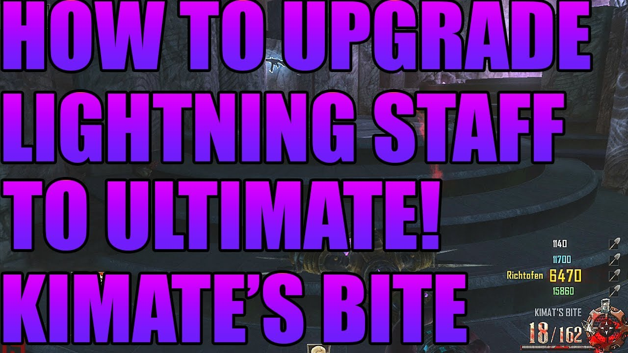 Black ops origins how to upgrade lightning staff ultimate kamite   bite full tutorial youtube also rh