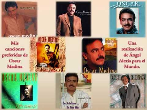 Mis Canciones Preferidas De Oscar Medina