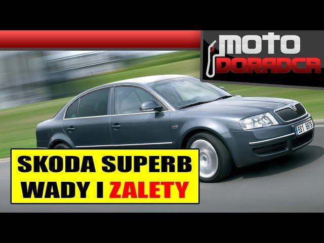 Skoda Superb WADY i ZALETY #MOTO DORADCA